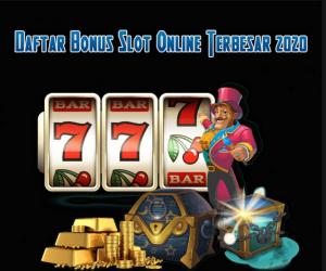 slot online bonus terbesar